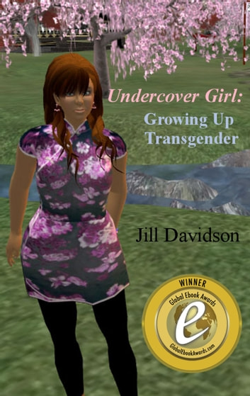 Undercover Girl: Growing up transgender ebook by Jill Davidson