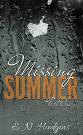 Missing Summer - Missing Summer, #1 ebook by E. N. Hudgins