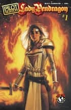 Pilot Season Lady Pendragon #1 ebook by Matt Hawkins