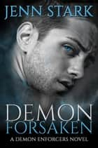 Demon Forsaken ebook by Jenn Stark