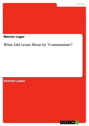 what did lenin mean by communism ebook by marion luger