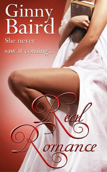 Real Romance ebook by Ginny Baird