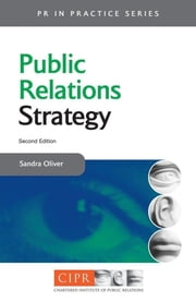 Public Relations Strategy ebook by Oliver, Sandra