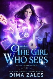 The Girl Who Sees ebook by Dima Zales, Anna Zaires