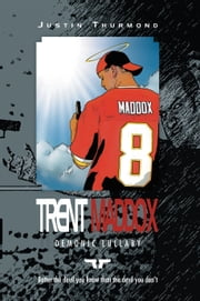 TRENT MADDOX ebook by Justin Thurmond