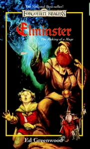 Elminster: Making of a Mage ebook by Ed Greenwood