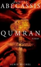 Qumran ebook by Eliette Abécassis