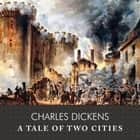 A Tale of Two Cities audiobook by