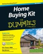 Home Buying Kit For Dummies ekitaplar by Eric Tyson, Ray Brown