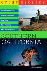 Great Escapes: Southern California ebook by Donna Wares
