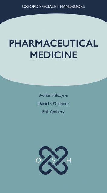 Pharmaceutical Medicine ebook by