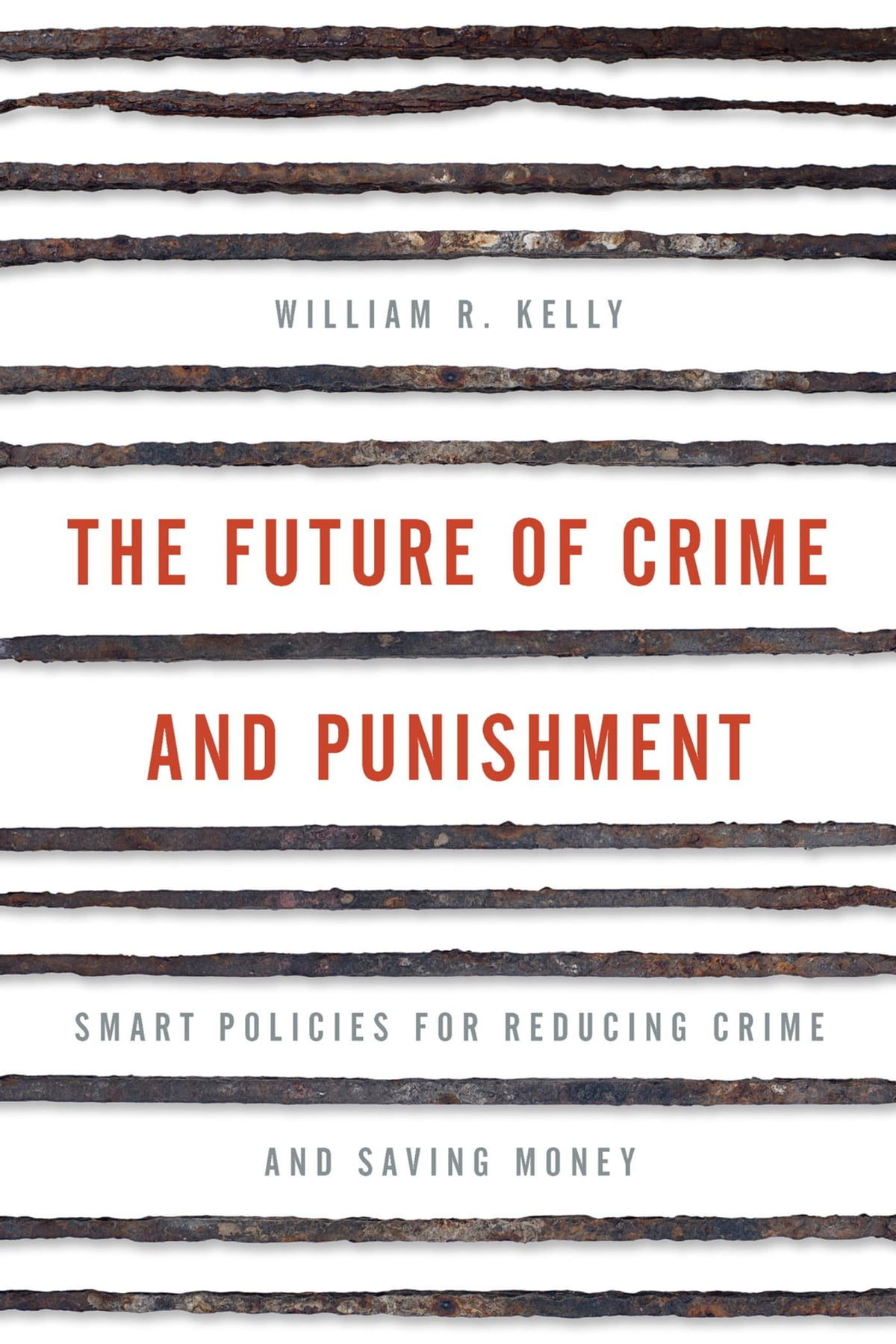 The future of crime and punishment ebook by william r kelly the future of crime and punishment ebook by william r kelly 9781442264823 rakuten kobo fandeluxe Image collections