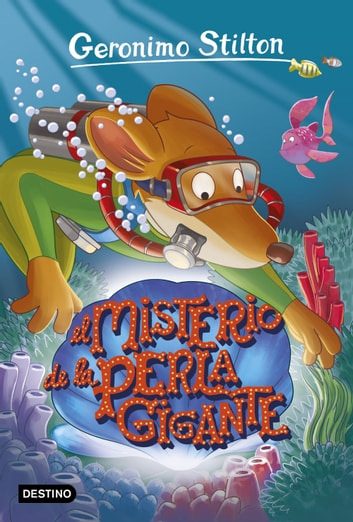 El misterio de la perla gigante - Geronimo Stilton 57 ebook by Geronimo Stilton