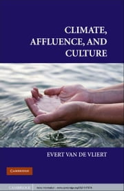 Climate, Affluence, and Culture eBook by Evert Van de Vliert