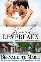 Kennedy Devereaux ebook by Bernadette Marie