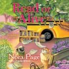 Read or Alive - A Bookmobile Mystery audiobook by Nora Page
