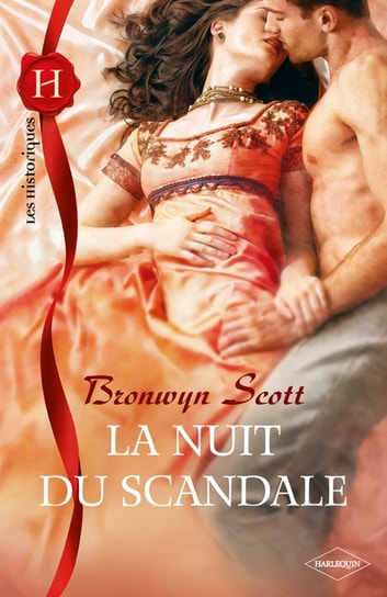 La nuit du scandale ebook by Bronwyn Scott