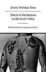 Martín and Meditations on the South Valley: Poems ebook by Jimmy Santiago Baca