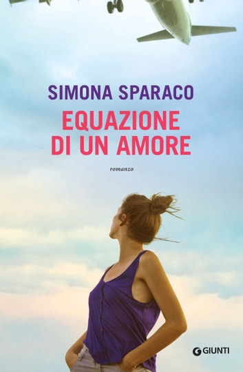 Equazione di un amore eBook by Simona Sparaco
