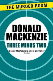 Three Minus Two ebook by Donald MacKenzie