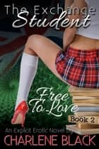 Free To Love ebook by Charlene Black