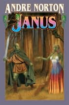 Janus ebook by Andre Norton