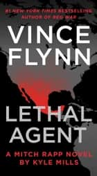 Lethal Agent ebook by