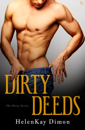 Dirty Deeds ebook by HelenKay Dimon