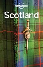 Lonely Planet Scotland ebook by Lonely Planet