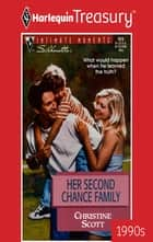 Her Second Chance Family eBook by Christine Scott