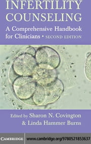 Infertility Counseling ebook by Covington, Sharon N.
