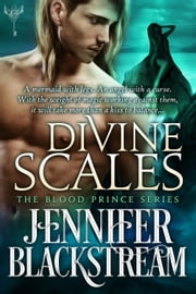 Divine Scales ebook by Jennifer Blackstream
