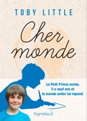 Cher Monde ebook by Toby Little