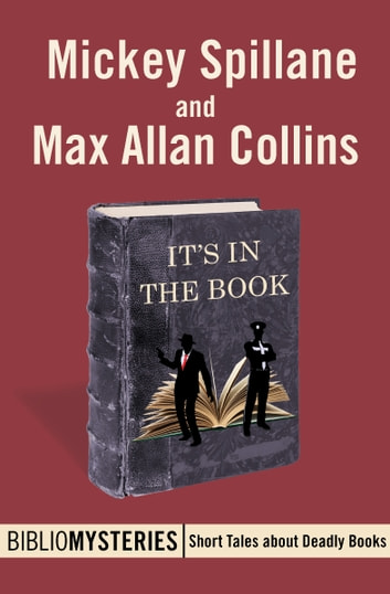 It's in the Book ebook by Mickey Spillane,Max Allan Collins