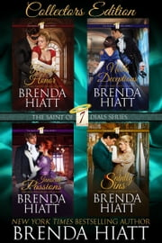 The Saint of Seven Dials - Collectors Edition ebook by Brenda Hiatt