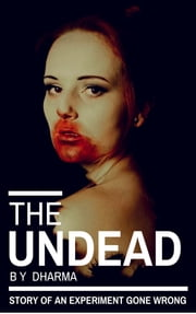 The Undead ebook by Dharma Dev