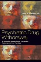 Psychiatric Drug Withdrawal ebook by Peter R. Breggin, MD