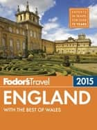 Fodor's England 2015 ebook by Fodor's Travel Guides