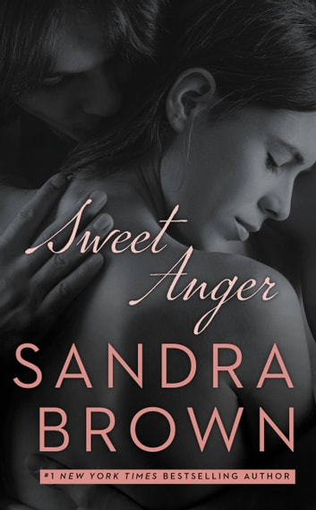 Sweet Anger ebook by Sandra Brown
