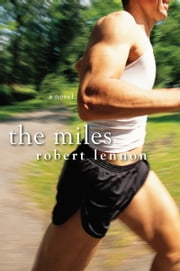 The Miles ebook by Robert Lennon