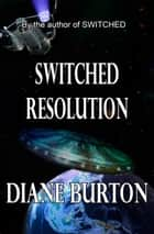 Switched Resolution ebook by Diane Burton