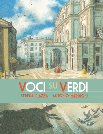 Voci su Verdi ebook by Antonio Marinoni,Serena Piazza
