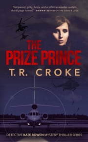 The Prize Prince ebook by T. R. Croke