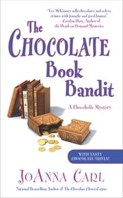 The Chocolate Book Bandit - A Chocoholic Mystery ebook by JoAnna Carl