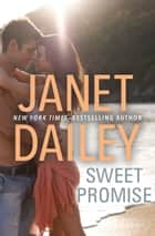 Sweet Promise ebook by Janet Dailey