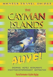 Cayman Islands Alive Guide ebook by Permenter, Paris