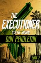 Death Squad ebook by Don Pendleton