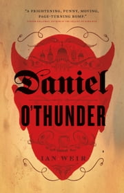 Daniel O'Thunder ebook by Ian  Weir