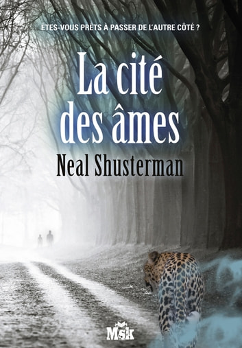 La cité des âmes ebook by Neal Shusterman