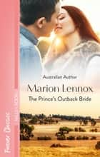 The Prince's Outback Bride ebook by Marion Lennox
